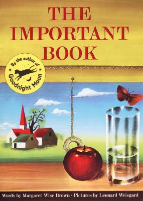 The Important Book By Brown, Margaret Wise