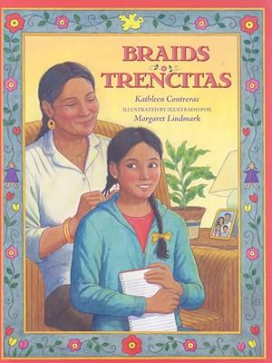 Braids/ Trencitas By Contreras, Kathleen/ Lindmark, Margaret (ILT)